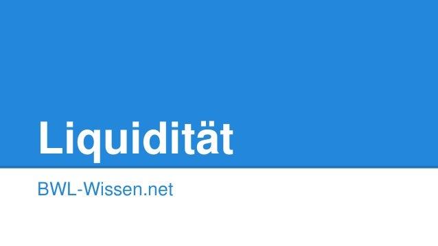 Liquidität BWL-Wissen.net