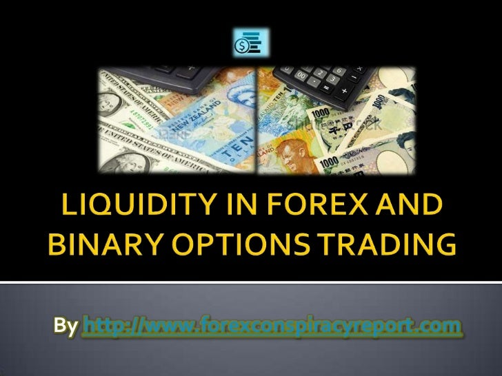Liquidity in Forex and Binary Options Trading