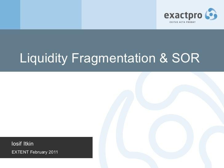 Liquidity Fragmentation & SOR