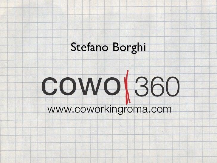 Stefano Borghiwww.coworkingroma.com