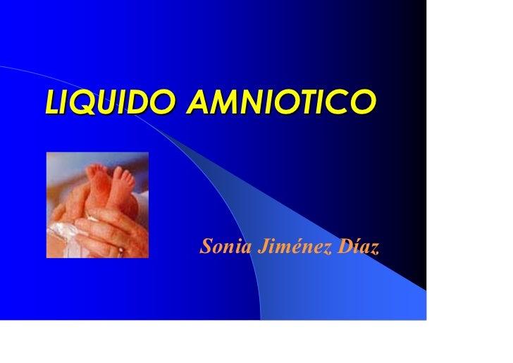 LIQUIDO AMNIOTICO       Sonia Jiménez Díaz