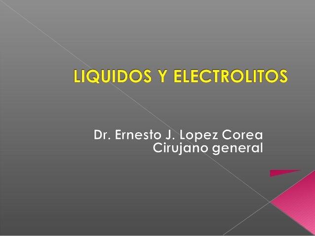 Liquidos y electrolitos 2013