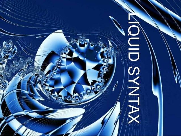 Liquid Syntax