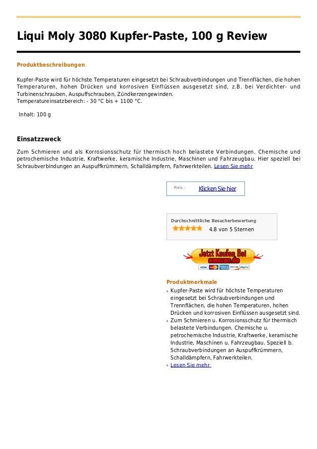 Liqui Moly 3080 Kupfer-Paste, 100 g ReviewProduktbeschreibungenKupfer-Paste wird für höchste Temperaturen eingesetzt bei S...