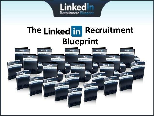 The LinkedIn Recruitment         Blueprint