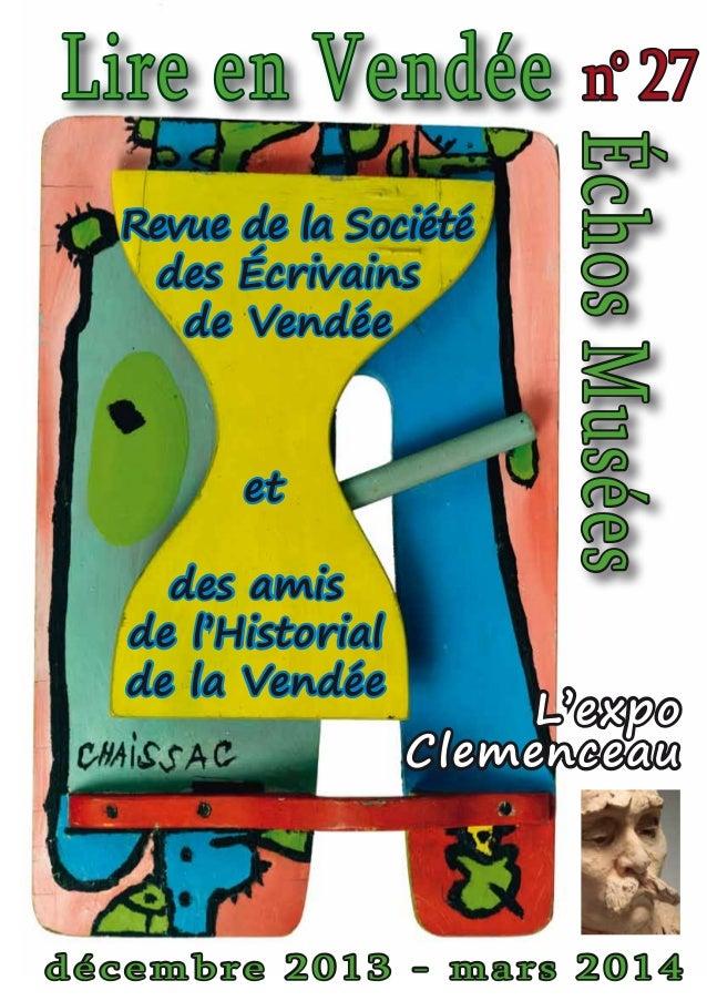Lire en Vendée  et des amis de l'Historial de la Vendée  Échos Musées  Revue de la Société des Écrivains de Vendée  n° 27 ...