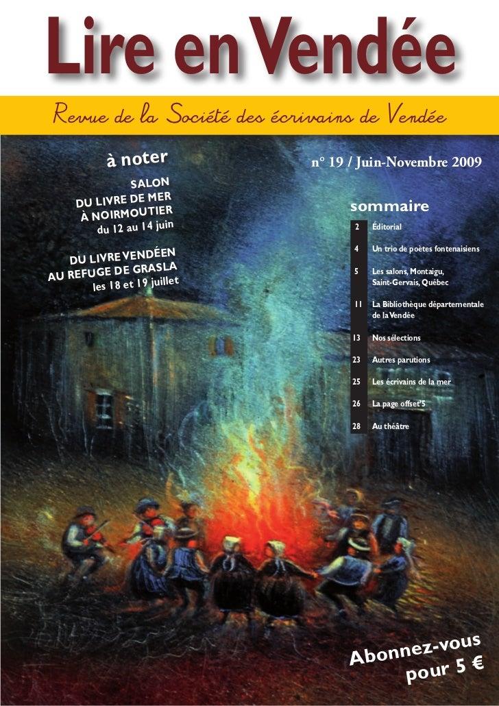 Lire en Vendée Revue de la Société des écrivains de Vendée            à noter            n° 19 / Juin-Novembre 2009       ...