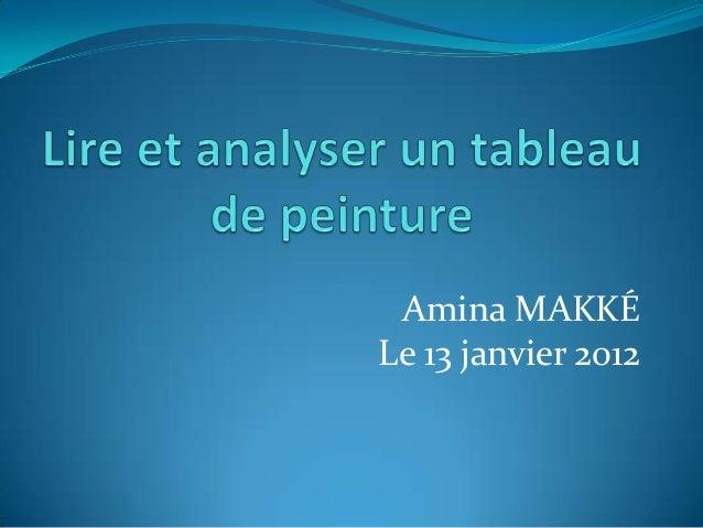 Amina MAKKÉ Le 13 janvier 2012