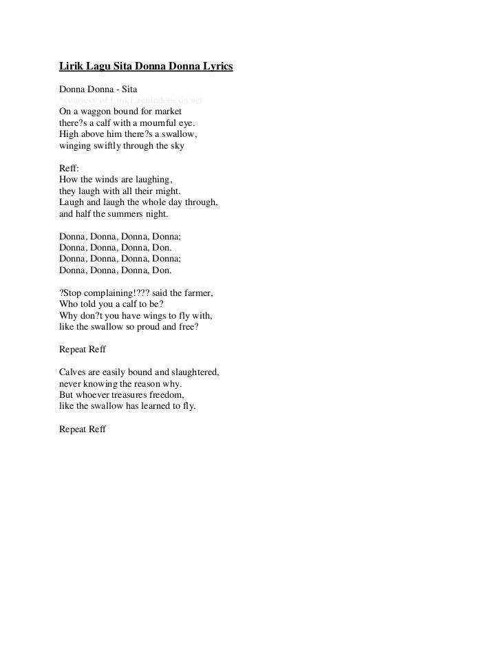 Lirik Lagu Sita Donna Donna LyricsDonna Donna - Sita*courtesy of LirikLaguIndonesia.netOn a waggon bound for marketthere?s...