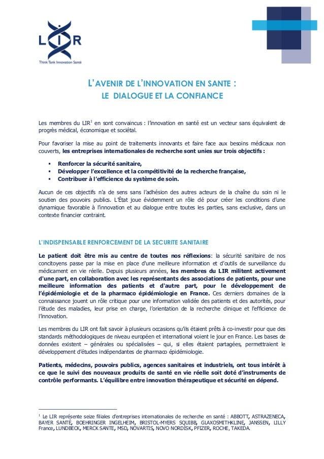 L'AVENIR DE L'INNOVATION EN SANTE : LE DIALOGUE ET LA CONFIANCE Les membres du LIR1 en sont convaincus : l'innovation en s...