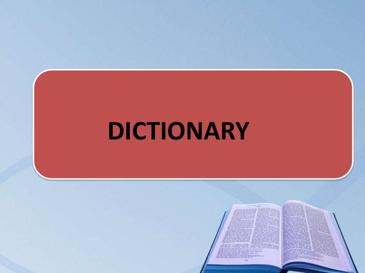 DictionaryDICTIONARY