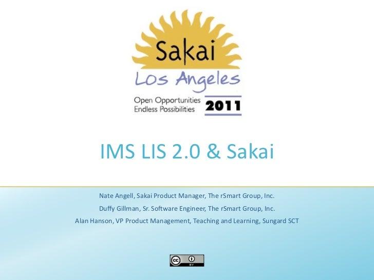 IMS LIS 2.0 & Sakai: Real Time Integration with Your SIS