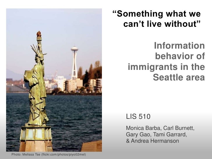 Information behavior of immigrants in the Seattle area