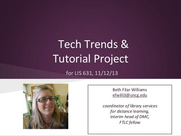 Tech Trends & Tutorial Project (LIS 631)
