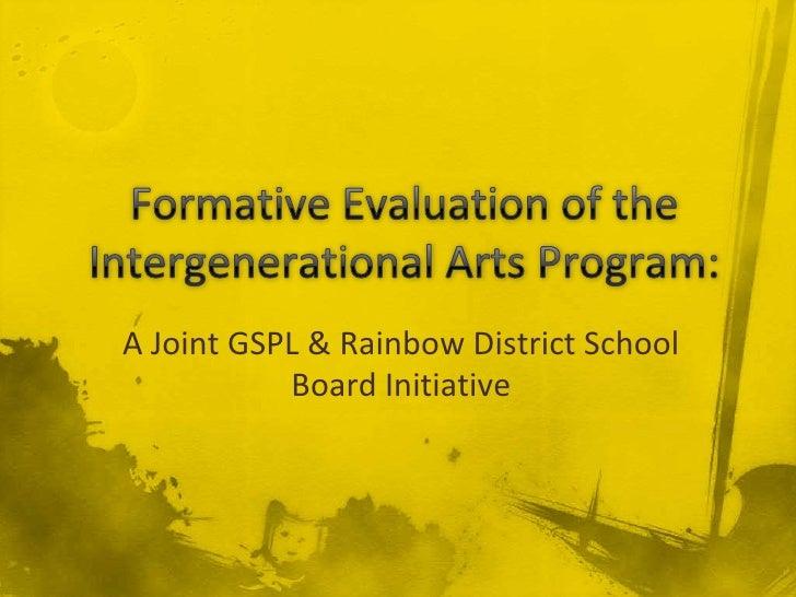 A Joint GSPL & Rainbow District School            Board Initiative