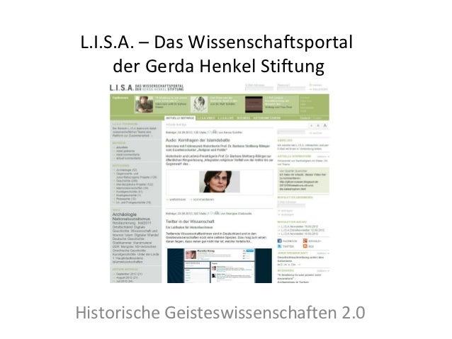 L.I.S.A. – Das Wissenschaftsportal     der Gerda Henkel StiftungHistorische Geisteswissenschaften 2.0