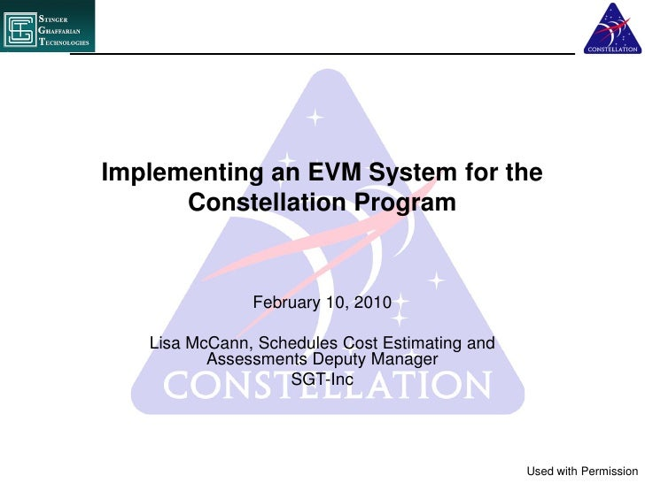 Implementing an EVM System for the      Constellation Program               February 10, 2010   Lisa McCann, Schedules Cos...