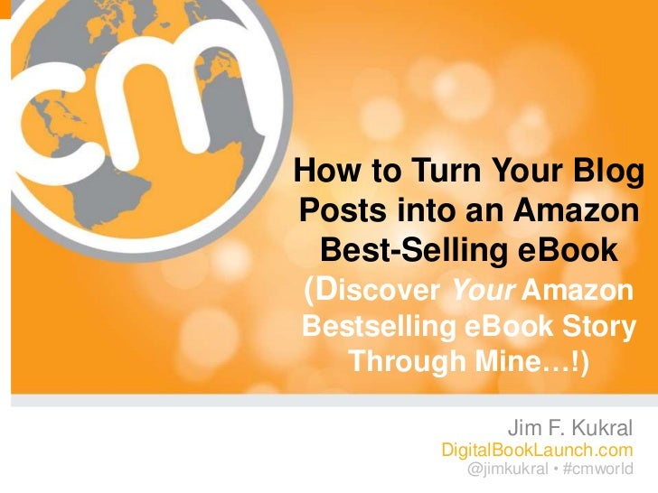 """How to Turn Your Blog Posts into an Amazon Best-Selling eBook"""