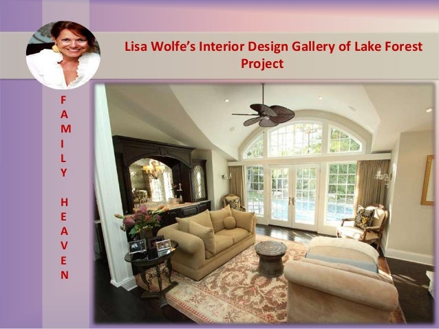 Lisa wolfe's interior design gallery of lake forest