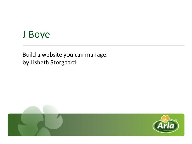 J Boye Build a website you can manage, by Lisbeth Storgaard