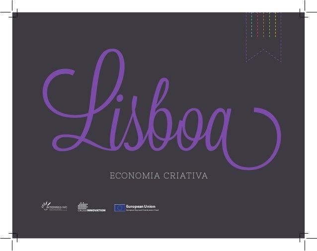 LISBOA: ECONOMIA CRIATIVA  /  LISBON CREATIVE ECONOMY