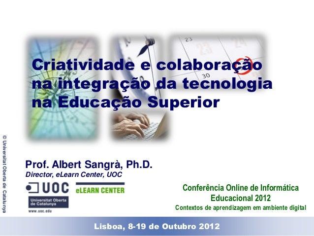 Criatividade e colaboração                                     na integração da tecnologia                                ...
