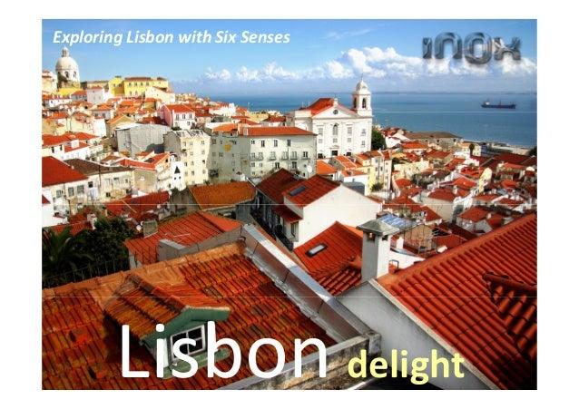 Lisbon delight Exploring Lisbon with Six Senses