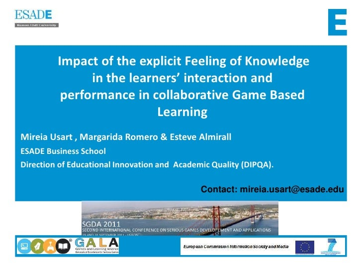 Impact of the explicit Feeling of Knowledge in the learners' interaction and performance in collaborative Game Based Learn...