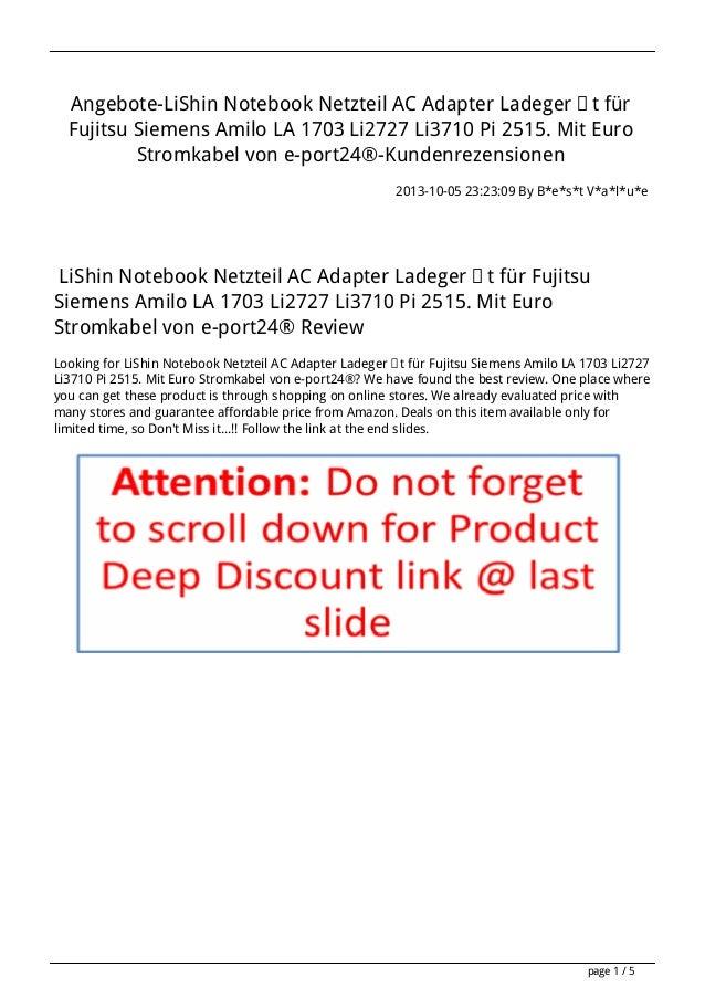 Angebote-LiShin Notebook Netzteil AC Adapter Ladegerät für Fujitsu Siemens Amilo LA 1703 Li2727 Li3710 Pi 2515. Mit Euro S...