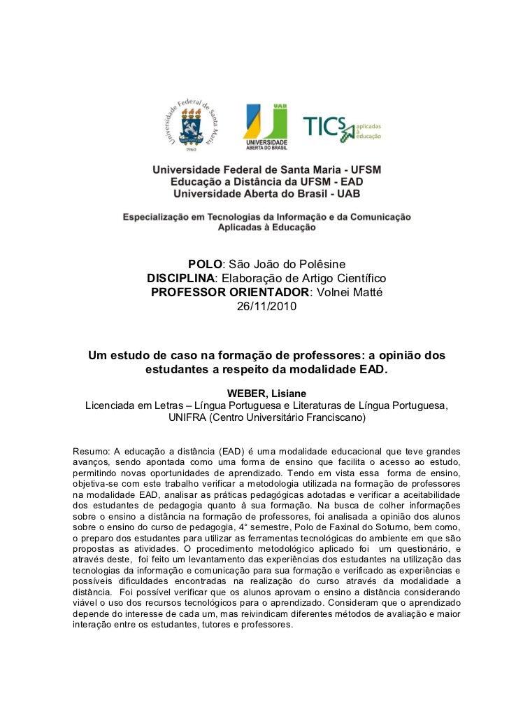 POLO: São João do Polêsine                 DISCIPLINA: Elaboração de Artigo Científico                 PROFESSOR ORIENTADO...