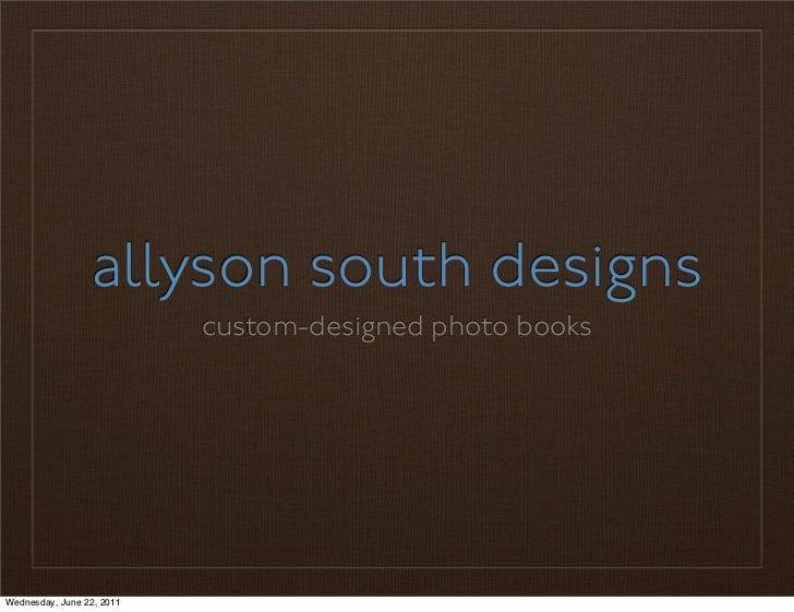 Allyson South Designs Portfolio