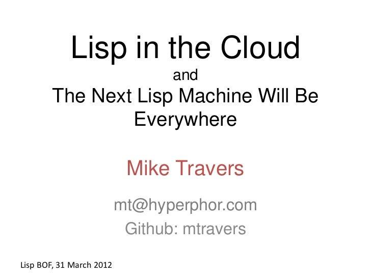 Lisp in the Cloud