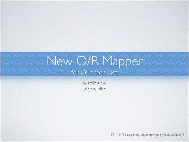 Integral - New O/R Mapper for Common Lisp