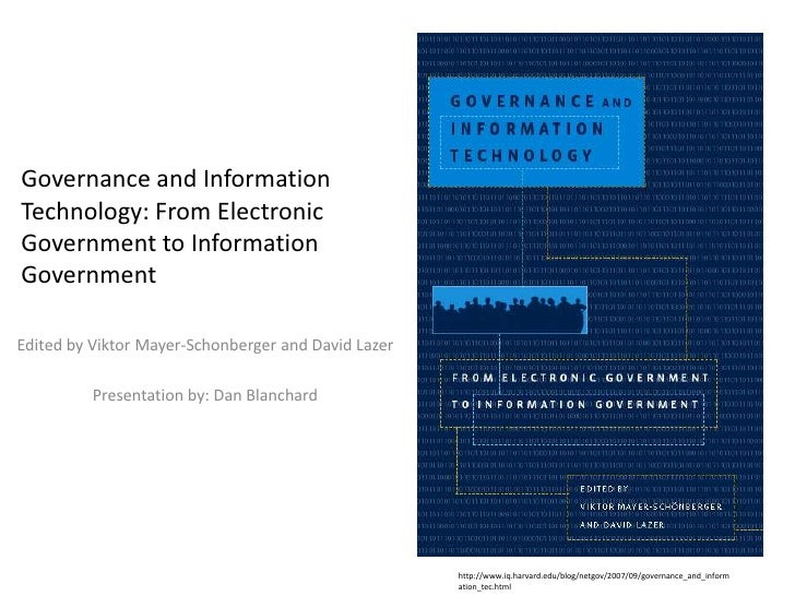 Governance and Information Technology: From Electronic Government to Information Government<br />Edited by Viktor Mayer-Sc...