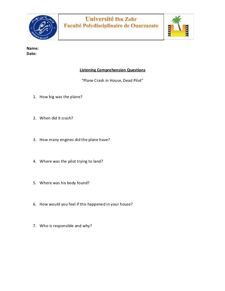 """Name:Date:                           Listening Comprehension Questions                            """"Plane Crash in House, D..."""
