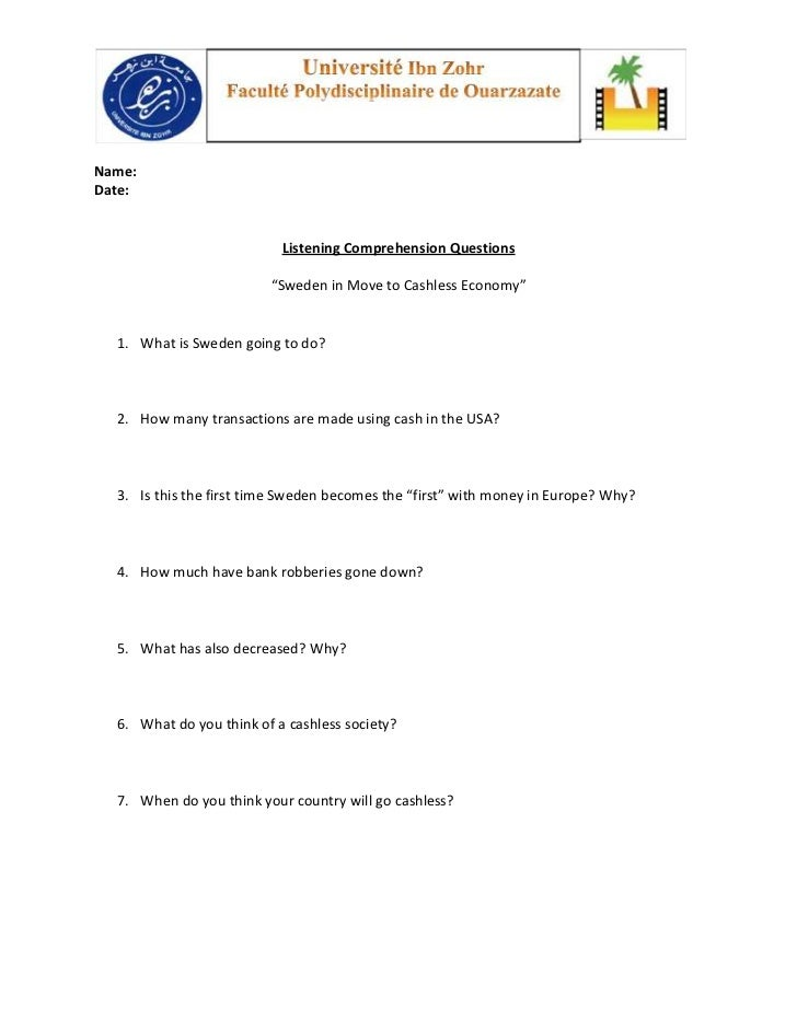 """Name:Date:                           Listening Comprehension Questions                         """"Sweden in Move to Cashless..."""