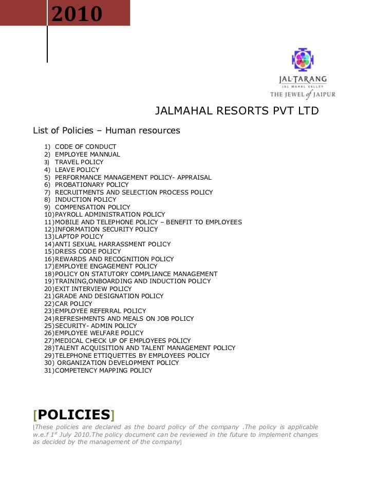 2010                                      JALMAHAL RESORTS PVT LTDList of Policies – Human resources   1) CODE OF CONDUCT ...