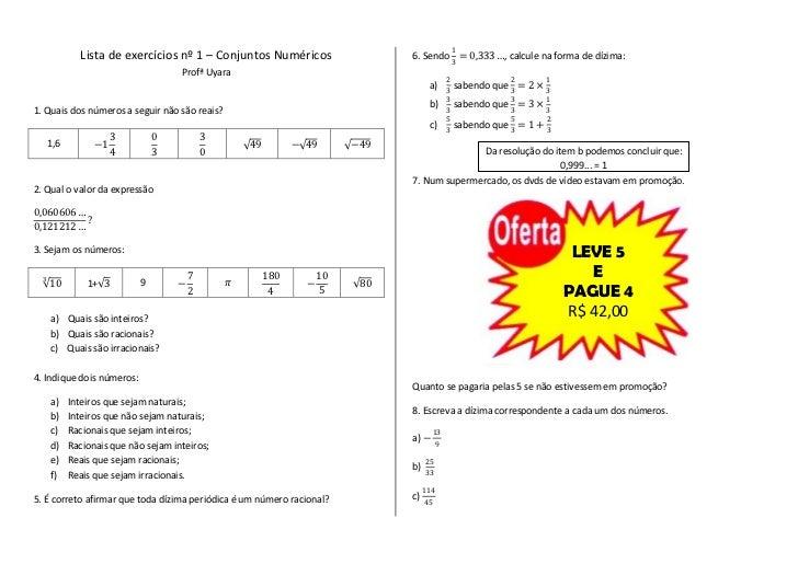 1              Lista de exercícios nº 1 – Conjuntos Numéricos                     6. Sendo = 0,333 …, calcule na forma de ...