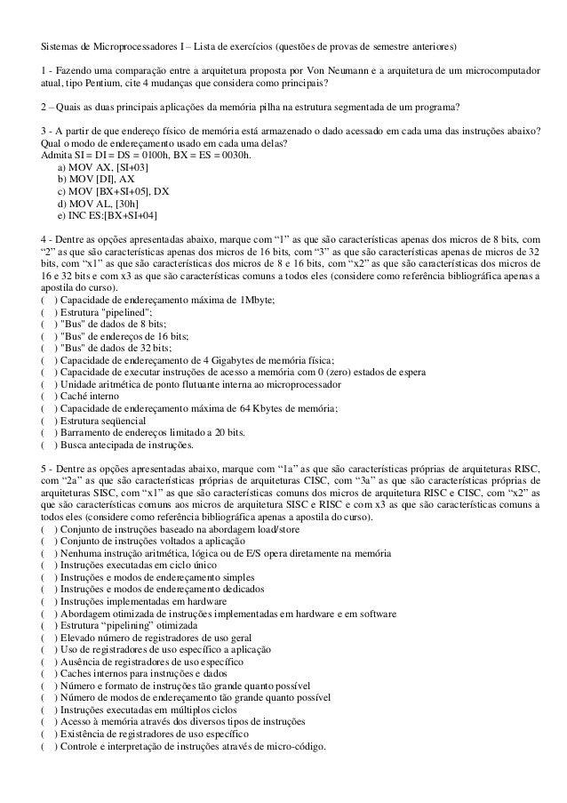 Sistemas de Microprocessadores I – Lista de exercícios (questões de provas de semestre anteriores)1 - Fazendo uma comparaç...
