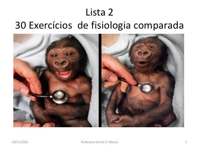 2S _ Lista 2  30 exercícios fisiologia comparada  22112012