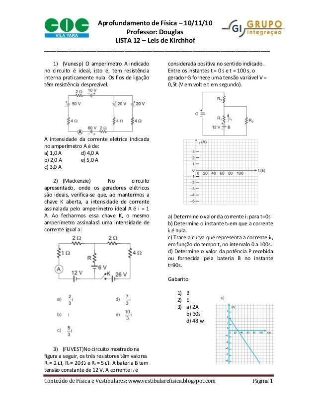 Conteúdo de Física e Vestibulares: www.vestibularefisica.blogspot.com Página 1 Aprofundamento de Física – 10/11/10 Profess...