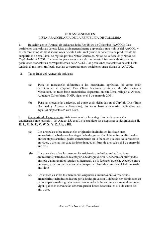 NOTAS GENERALES LISTA ARANCELARIA DE LA REPÚBLICA DE COLOMBIA 1. Relación con el Arancel de Aduanas de la República de Col...