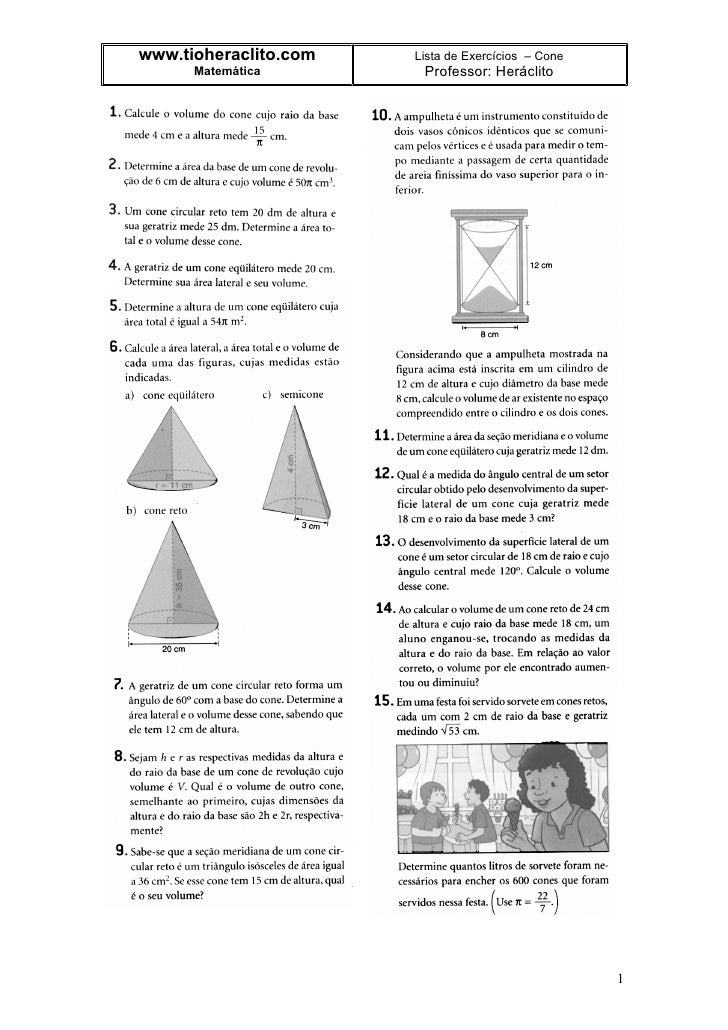 www.tioheraclito.com   Lista de Exercícios – Cone       Matemática        Professor: Heráclito                            ...