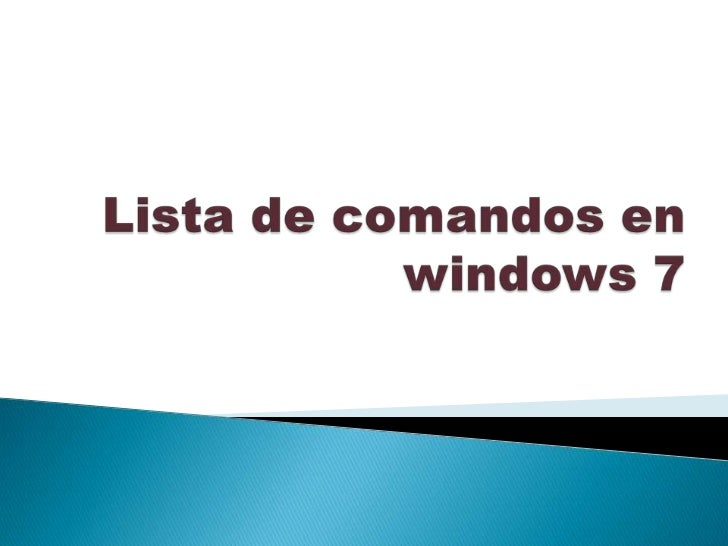 Lista de comandos en windows 7<br />