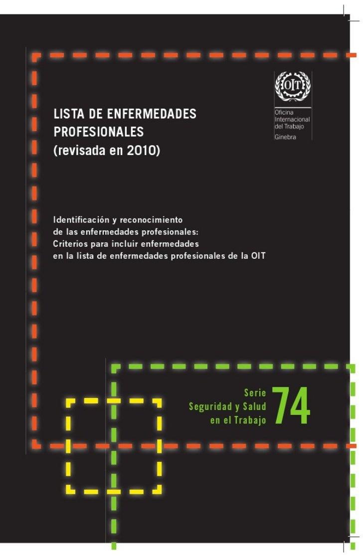 Lista de enfermedades profesionaLes                     (revisada en 2010)identificación y reconocimiento de las enfermeda...