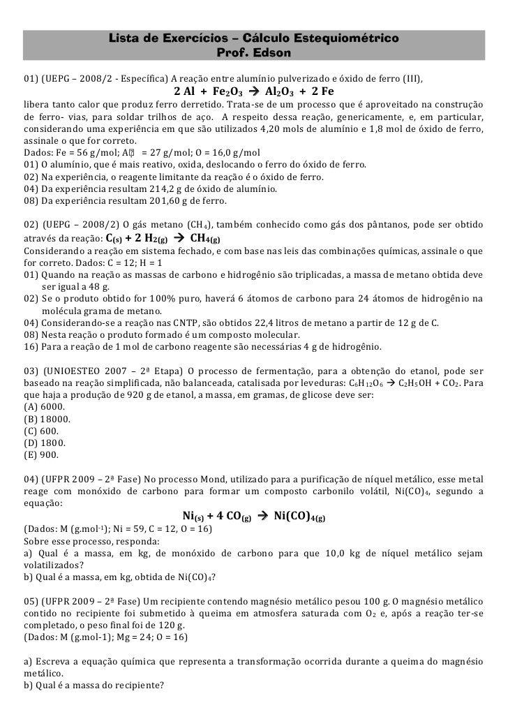 Lista de Exercícios – Cálculo Estequiométrico                                    Prof. Edson01) (UEPG – 2008/2 - Específic...
