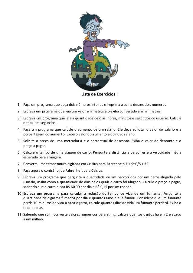 Lista de exercícios I python para zumbis