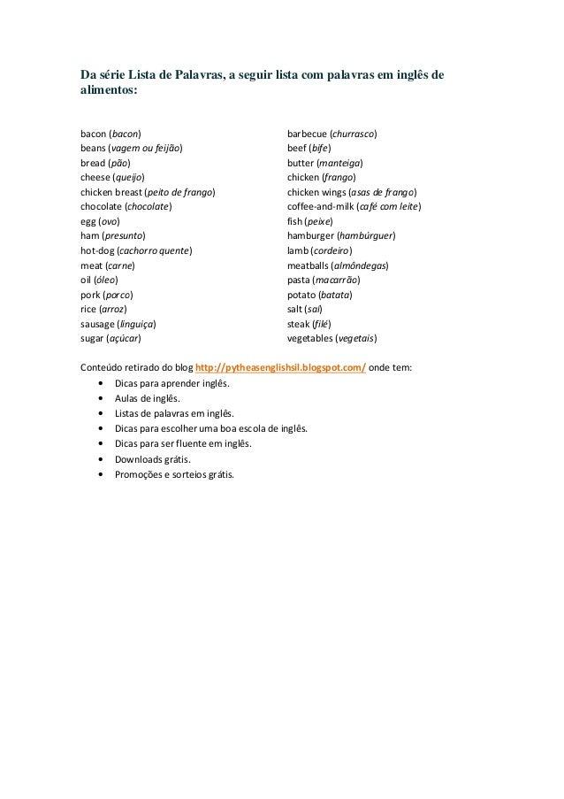 Da série Lista de Palavras, a seguir lista com palavras em inglês dealimentos:bacon (bacon)                               ...