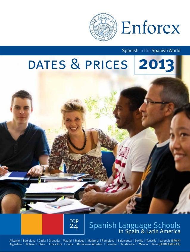 Enforex: Spanish in the Spanish World (dates & prices) 2013