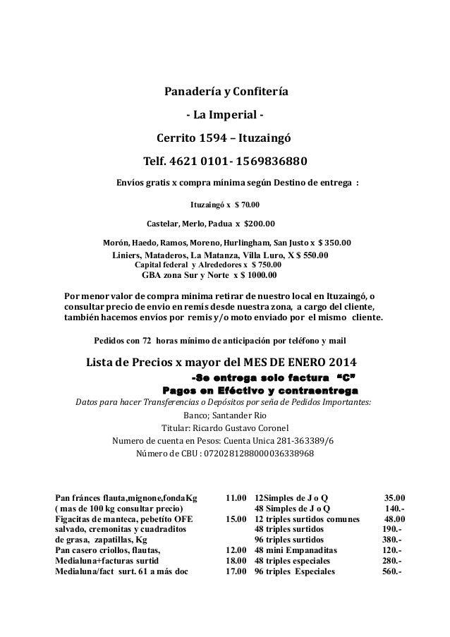 Panadería y Confitería - La Imperial - Cerrito 1594 – Ituzaingó Telf. 4621 0101- 1569836880 Envíos gratis x compra mínima ...